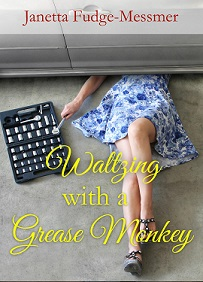 Waltzing with a Grease Monkey book cover